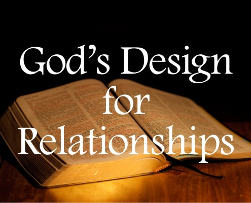 Sermons - God's Design for Relationships