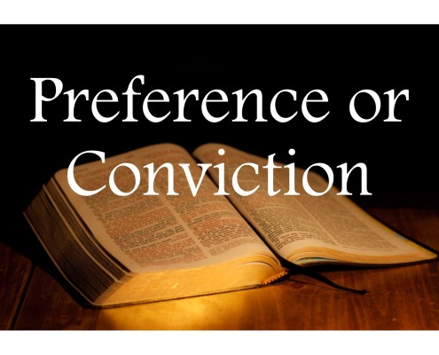 Sermons - Preference or Conviction