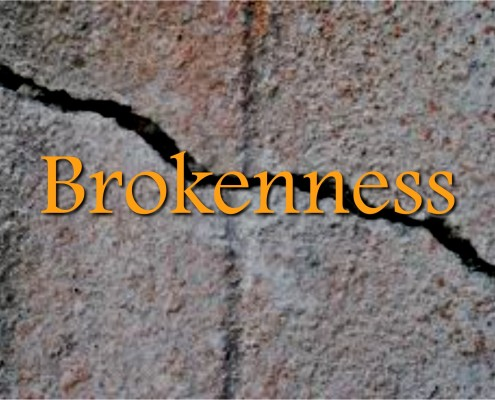 Sermons - Brokenness