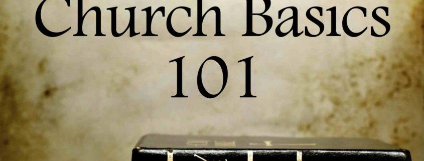Sermons - Church Basics 101